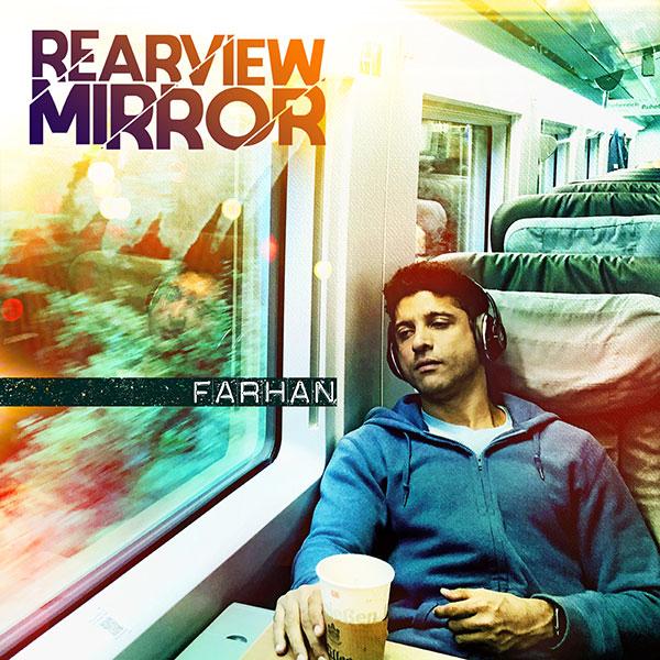 Farhan - Rearview Mirror